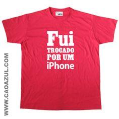 FUI TROCADO POR UM IPHONE