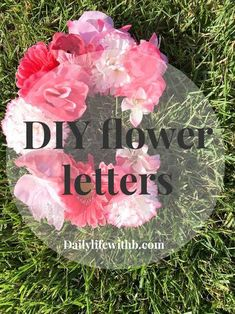 Make these super easy and Cheap flower covered letters with this DIY and brighten up any room!