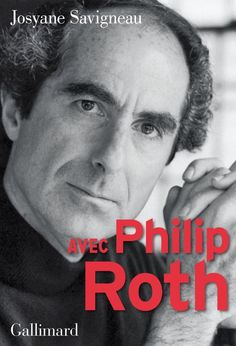 Josyane Savigneau - Avec Philip Roth