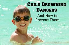 Child Drowning Dangers and How to Prevent Them {guest post} - Serenity You Swimming Drills, Swimming Gear, Safety Rules, Safety Tips, Teach Kids To Swim, Swimming Benefits, Swimming Equipment, Pool Rules, Water Safety