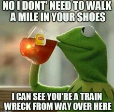 On this page you can create a funny Kermit the Frog Drinking Tea meme. But that's none of my business. Ghetto Red Hot, Ga In, Dutch Quotes, Christian Humor, Kermit The Frog, Twisted Humor, Just For Laughs, Funny Photos, The Funny