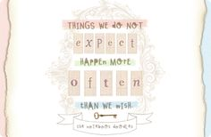 things we do not expect happen more often than we wish