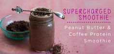 Peanut Butter & Coffee Protein Smoothie... With Chia Crumble! - Move Nourish Believe