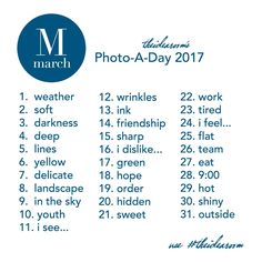 Photography Ideas| March Photo A Day Challenge 2017