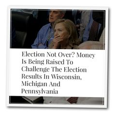 "http://themostimportantnews.com/archives/election-not-over-money-is-being-raised-to-challenge-the-election-results-in-wisconsin-michigan-and-pennsylvania  Just when you thought it was safe to celebrate Trump's victory, the left is hatching a plan to try to steal the election right from under his nose. A group composed of ""prominent computer scientists"" and ""election lawyers"" is urgently asking the Clinton campaign to challenge the election results in Wisconsin, Michigan and Pennsylva.."
