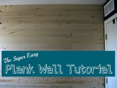 Learn how to install a plank wall in only a few hours