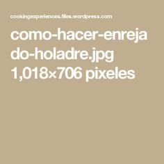 como-hacer-enrejado-holadre.jpg 1,018×706 pixeles