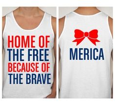 Merica Home of the Free Because of the brave