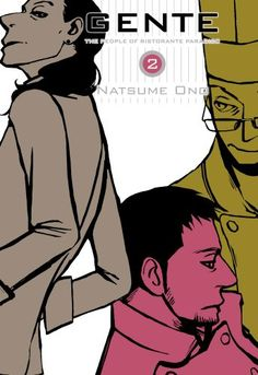 Gente, Vol. 2: The People of Ristorante Paradiso by Natsume Ono http://www.amazon.com/dp/1421532522/ref=cm_sw_r_pi_dp_V2Uavb1EW6ZFS