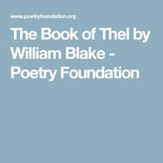 The Book of Thel by William Blake - Poetry Foundation