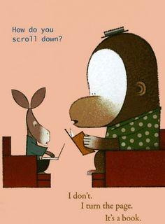 It's a book :-)
