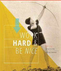 work hard, graphic, font, black design, motto, topnotch type, design studios, poster quotes, eva black
