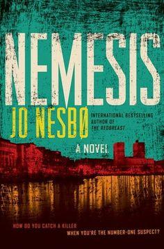 Nemesis... cantttt stop readddingggg jo nesbo