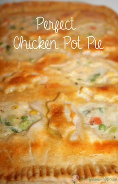 Homemade Chicken Pot Pie Casserole Recipe - A chicken dinner casserole baked in your oven. One of our family favorites! Learn how to make the PERFECT Chicken Pot Pie from start to finish! Chicken Pot Pie Casserole, Best Chicken Pot Pie, Perfect Chicken, Chicken Recipes, Chicken Pot Pie Recipe Pioneer Woman, Chicken Pot Pie Crust, Chicken Pot Pie Recipe Crescent Rolls, Creamy Chicken Pot Pie Recipe, Casserole Recipes