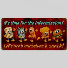 Its Intermission Time Lets Grab a Snack Metal Sign Dancing Snacks Drive In Movie Movie Theater Rooms, Home Theater Decor, Cinema Room, Love One Another Quotes, Movie Decor, Man Cave Gifts, Room Signs, Metal Signs, Tin Signs