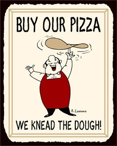 Buy Buy Our Pizza We Need The Dough Vintage Metal Art Retro Tin Pizzeria Sign with fast shipping and top-rated customer service. Logo Pizzeria, Pizza Restaurant, Restaurant Signs, Pizza Sign, Pizza Pizza, Summer School Programs, Vintage Metal Signs, Retro Recipes, Vintage Lettering