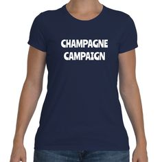 CHAMPAGNE CAMPAIGN Cotton Tee (7 colors)