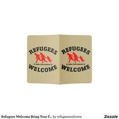 Refugees Welcome Bring Your Families Passport Holder #refugees #refugeeswelcome #refugeecrisis