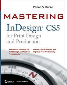 Comprehensive reference and tutorial on Adobe InDesign CS5  If you want to thoroughly master InDesign from the basics through advanced topics, Mastering InDesign CS5 for Print Design and Production is the book you need. Written by the former InDesign technical lead for Adobe, this book helps you achieve professional results through efficient production workflows and advanced techniques. You'll learn how to collaborate within workgroups; work efficiently with text, objects, and variable…