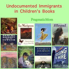 Undocumented Immigrants in Children's Literature :: PragmaticMom with guest blogger author and librarian Natalie Lorenzi.