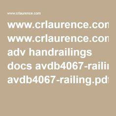 www.crlaurence.com adv handrailings docs avdb4067-railing.pdf