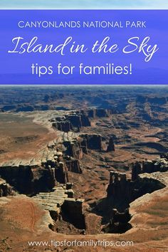 Favorite hikes for families in Canyonlands National Park Island in the Sky district | tipsforfamilytrips.com | Utah | spring break | summer vacation