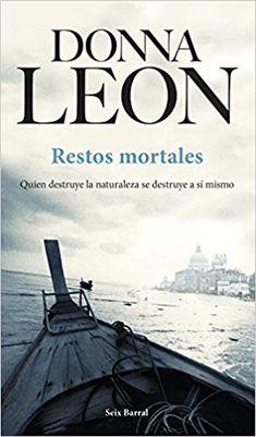 Restos mortales (Biblioteca Formentor): Amazon.es: Donna Leon, Maia Figueroa Evans: Libros