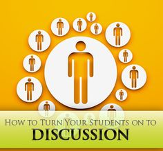 From I Don�t Want to Talk about It to I Can�t Wait to Talk about It! Turning Your Students on to Discussion