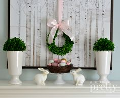 Easter decorating - Easter mantel idea (with boxwood)