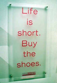 Ha! What I will use to justify each shoe purchase with :) Funny Quotes, Great Quotes, Quotes To Live By, Inspirational Quotes, Me Quotes, Random Quotes, Comedy Quotes, Funny Humor, Motivational Pictures