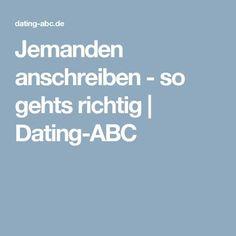 Jemanden anschreiben - so gehts richtig | Dating-ABC