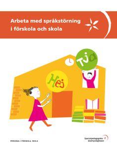 SPSMs skrift om att arbeta med språkstörning i förskola och skola.