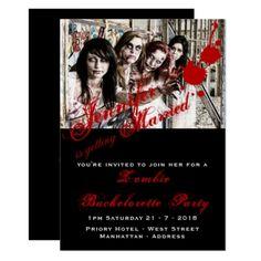 ZOMBIE Bachelorette Hen Party Invitations PHOTO - wedding invitations diy cyo special idea personalize card