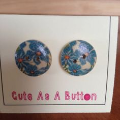 Vintage look blue floral print wooden button earrings  http://www.facebook.com/cuteasabuttonNI