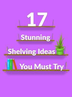 17 Surprising Shelving Ideas You Would Never Have Thought Of