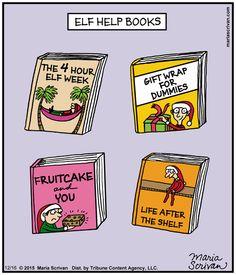 How to boost your elf-esteem: | Read Half Full #comics @ http://www.gocomics.com/half-full/2015/12/16?utm_source=pinterest&utm_medium=socialmarketing&utm_campaign=social | #GoComics #webcomic #elf #christmas #books #selfhelp