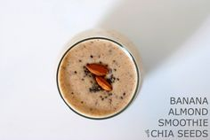 Banana Almond Smoothie with Chia Seeds  {via Simply Happenstance}