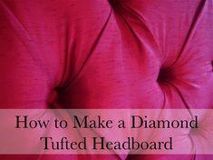hodge:podge: ~How to Make a Diamond Tufted Headboard~