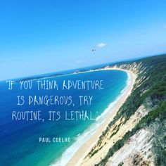 #adventure #quotes #travelinspo Adventure Quotes, Family Adventure, Australia Travel Guide, Top Place, Weekends Away, Short Trip, End Of The World, Travel Quotes, Day Trips