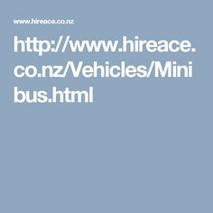 http://www.hireace.co.nz/Vehicles/Minibus.html