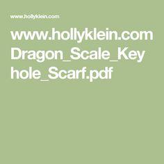 www.hollyklein.com Dragon_Scale_Keyhole_Scarf.pdf