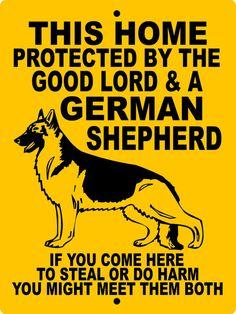 "GERMAN SHEPHERD DOG 9x12 Aluminum sign by animalzrule, $12.00 ~ change wording to ""... 4 German Shepherds ..."""