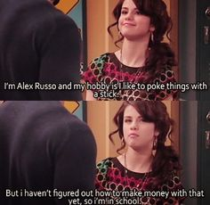 Wizards of Waverly Place... LOL I LOVE ALEX