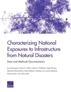 Characterizing National Exposures to Infrastructure from Natural Disasters: Data and Methods Documentation | RAND