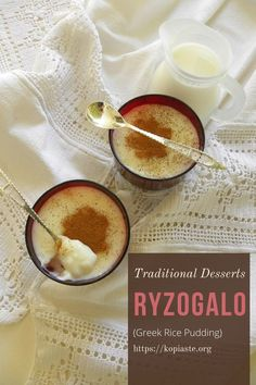 Ryzogalo (Classic Greek Rice Pudding) Types Of Desserts, Greek Desserts, Greek Recipes, Healthy Desserts, Easy Desserts, Delicious Desserts, Dessert Recipes, Greek Rice Pudding, Cypriot Food
