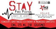 STAY FREE FESTIVAL, Collegno 25->28 Giugno