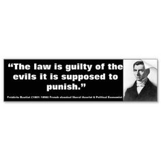 Frédéric Bastiat The Law is guilty of Evils Bumper Stickers