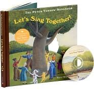 Let's Sing Together  The Peter Yarrow Songbook  Illustrated by Terry Widener