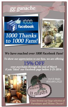"15% Off If You 'Like' Us!  1000 Thanks to our 1000 Fans from GG Ganache.  Shop LOCAL in Marble Falls!!!  gg Ganache has reached over 1000 Facebook Fans and to show their thanks, they are offering 15% OFF your purchase if you ""liked"" their Facebook page before March 25th! (excludes items on consignment and already discounted items) Also, It's a Wine Down Weekend at GG Ganache... come enjoy a complimentary glass of wine as you shop!! gg ganache - 301 Main Street Marble Falls"