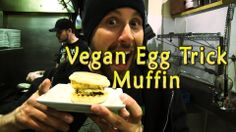 Vegan Egg Trick Muffin - The Vegan Zombie at Strong Hearts Cafe